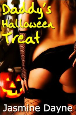 Daddy's Halloween Treat (Taboo Erotic Fiction)