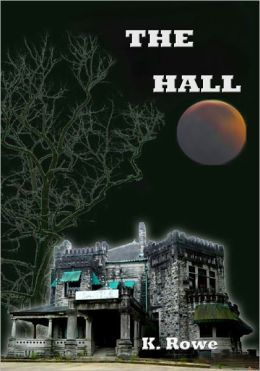 The Hall (supernatural thriller/ horror)