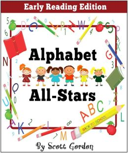 Alphabet All-Stars (A fun way to learn the alphabet!)