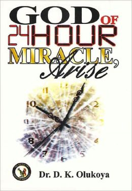 God of 24 Hour Miracles, Arise
