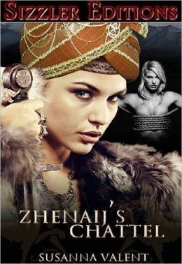 ZHENAIJ'S CHATTEL