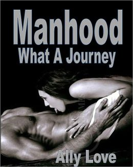 Manhood, What A Journey - First Time Male Virgin Female Dominance Male Submission XXX Erotica