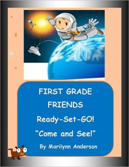 FIRST GRADE FRIENDS ~~ READY-SET-GO! ~~ EASY SIGHT WORD STORIES ~~ Book One ~~