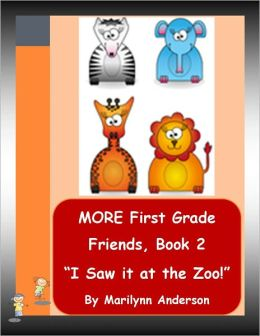 MORE FIRST GRADE FRIENDS ~~ READY-SET-GO! ~~ EASY SIGHT WORD STORIES ~~ Book Two ~~