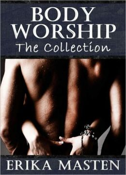 Body Worship: The Collection