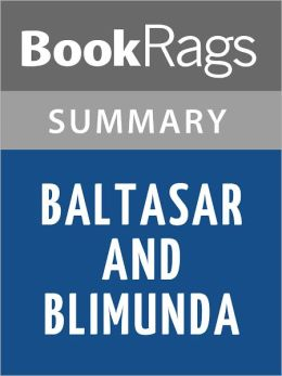 Baltasar and Blimunda by Jose Saramago l Summary & Study Guide