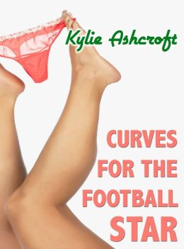 Curves for the Football Star (BBW Erotica)