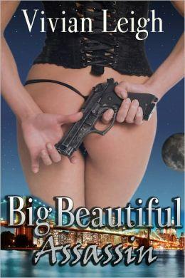 Big Beautiful Assassin BBW Erotic Thriller