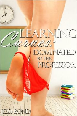 Learning Curves: Dominated by the Professor (BBW BDSM Erotic Romance)