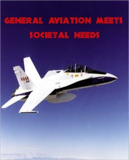 Do You Want to Know about General Aviation Serving Societal Needs?