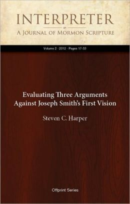 Evaluating Three Arguments Against Joseph Smith's First Vision
