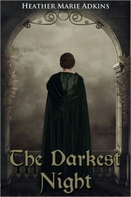 The Darkest Night: A Novelette