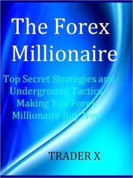 Forex trading millionaires strategies