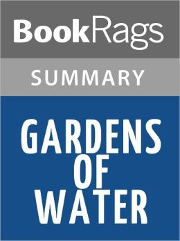 Gardens of Water: A Novel by Alan Drew l Summary & Study Guide