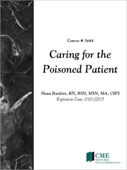 Caring for the Poisoned Patient
