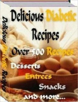 Best Healthy Cooking Tips eBook - Delicious Diabetic Recipes gives you an awesome collection of over 500 recipes!
