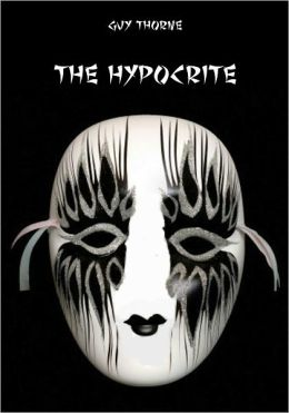 The Hypocrite (Illustrated)