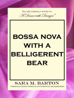Bossa Nova with a Belligerent Bear