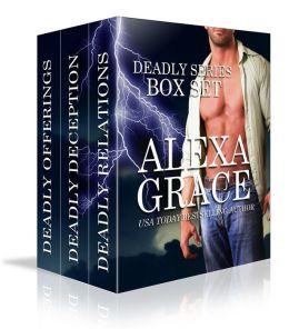 Alexa Grace's Deadly Trilogy Boxed Set