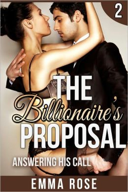 Answering His Call: The Billionaire's Proposal 2