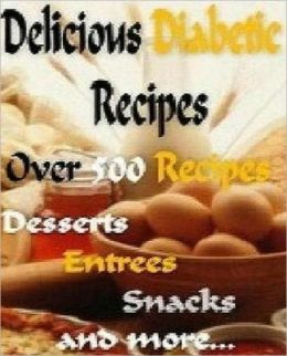 Best Diabetic CookBook eBook - 500 Delicious Diabetic Recipes Cookbook - you shouldn't have any trouble coming up with something you like...