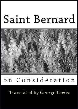 Saint Bernard on Consideration