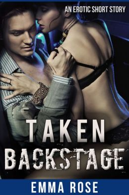Taken Backstage (Erotic Romance)