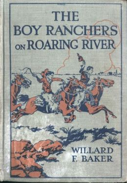 The Boy Ranchers on Roaring River