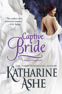 Captive Bride (A Regency Ghost Novel)