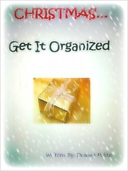 Christmas... Get It Organized