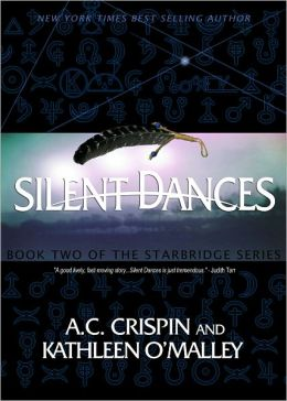 Silent Dances (StarBridge Series #2)