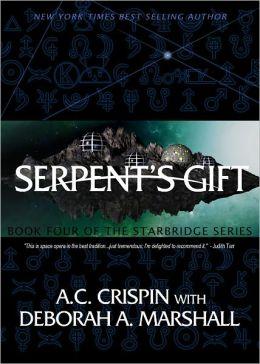 Serpent's Gift (StarBridge #4)