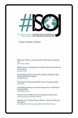 #ISOJ The Official Research Journal of the International Symposium on Online Journalism (Volume 2, Number 2)
