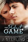 Book Cover Image. Title: The Perfect Game, Author: J. Sterling