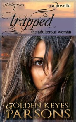 Trapped: The Adulterous Woman