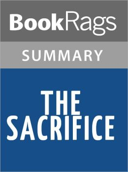 The Sacrifice by Kathleen Benner Duble l Summary & Study Guide