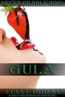 Seven Deadly Sins: Gula