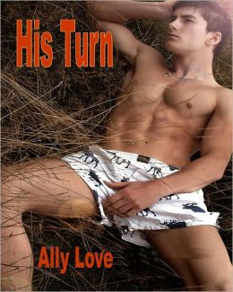 His Turn - M/M Male Seduction