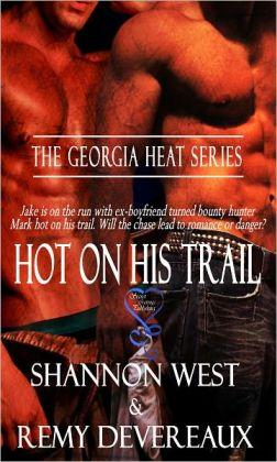 Hot on His Trail (Georgia Heat II)