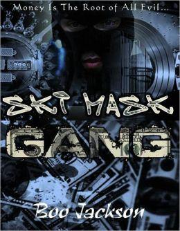 Ski Mask Gang