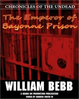 The Emperor of Bayonne Prison