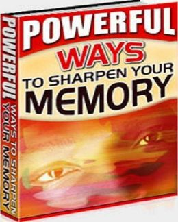 eBook on Powerful Ways to Sharpen Your Memory - Professional Tips & Exercises ...