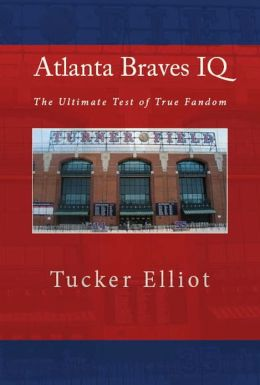 Atlanta Braves IQ: The Ultimate Test of True Fandom