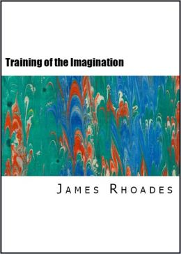 The Training of the Imagination