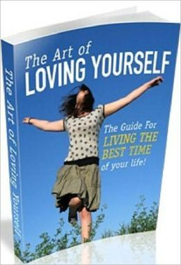 Motivational & Inspirational eBook on The Art Of Loving Yourself - How to achieve true happiness...