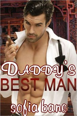 Daddy's Best Man (M/M Family Taboo Sex)