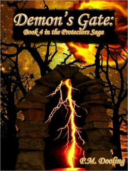 Demon's Gate: Book 4 in the Protectors Saga