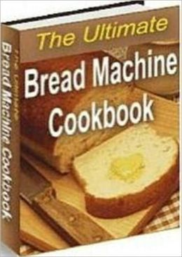 bread machine recipes, brand new AAA+++
