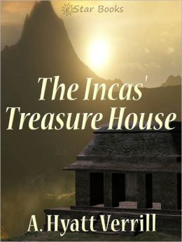 The Incas' Treasure House