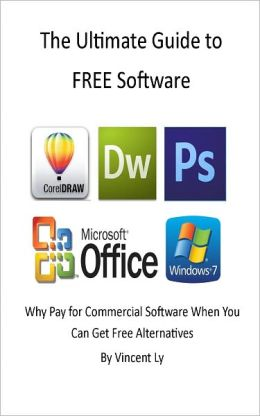The Ultimate Guide To FREE Software Why Pay When You Can Get Free Alternatives